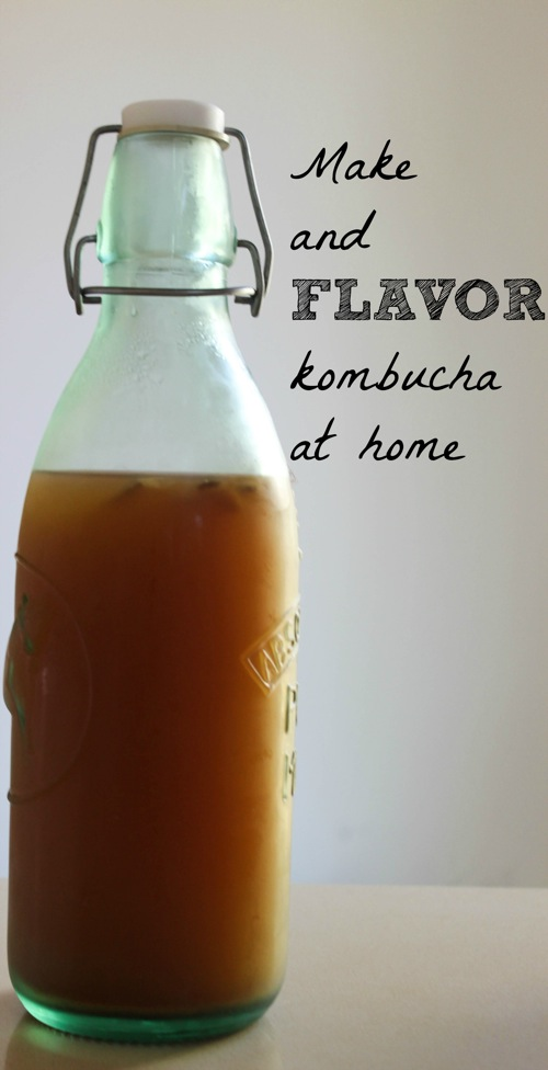 Make kombucha at home with your favorite flavors! fitnessista.com